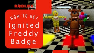 GamerTV Roblox: Freddy Fazbear's Entertainment 1992 Roleplay and how to get Ignited Freddy badge