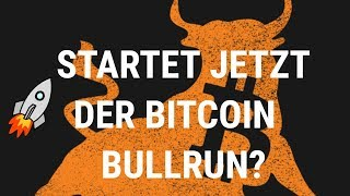STARTSCHUSS DES BITCOIN BULLRUNS?! - Krypto/Bitcoin Analyse