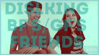 DISLIKING BFS/GFS FRIENDS WITH ARDEN ROSE AND HUNTER MARCH