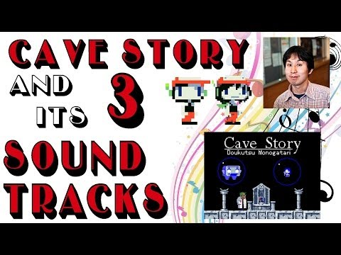 Cave Story and Its 3 Sound Tracks