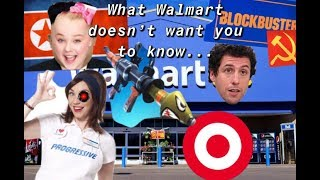 WHAT WALMART DOESN'T WANT YOU TO KNOW