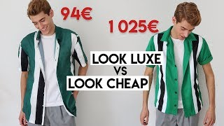 LOOK LUXE VS LOOK CHEAP