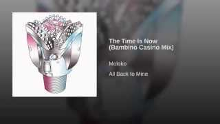 The Time Is Now (Bambino Casino Mix)