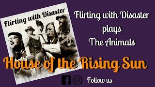 The Animals - House of the Rising Sun (Cover by Flirting with Disaster) ~ live in Ravensburg