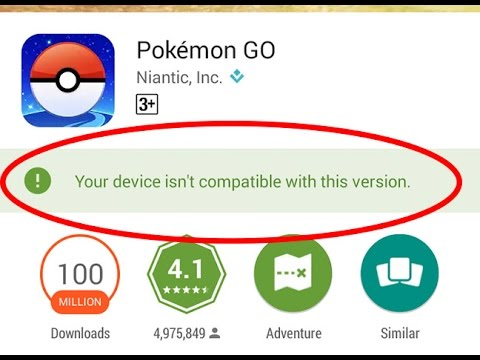 Fix Your device isn't compatible with this version in Google play store|Pokemon go