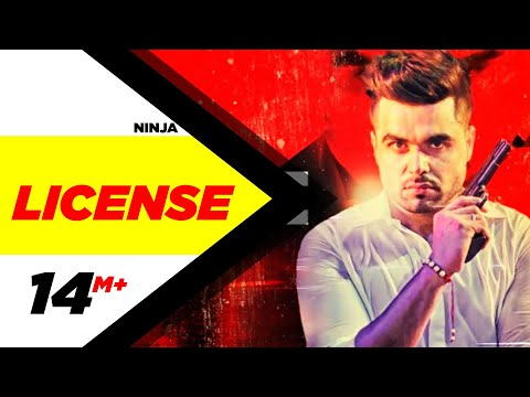 License (Full Video Song) | Ninja | Latest Punjabi Song 2016 | Speed Records