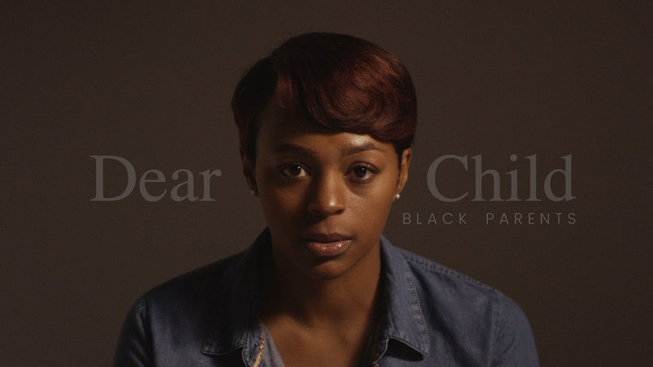 """Dear Child - When Black Parents Have To Give """"The Talk"""""""
