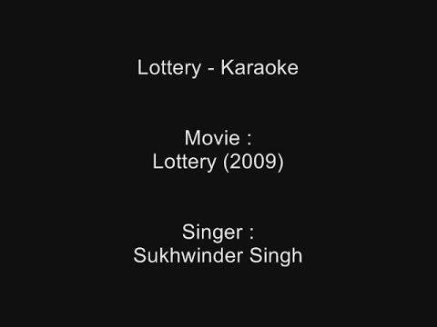 Lottery - Karaoke - Lottery (2009) - Sukhwinder Singh