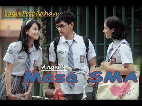 Lagu Perpisahan Sekolah (Angel - Masa Sma) Lirik