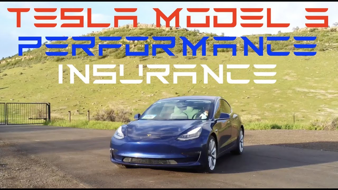 Insurance HOW MUCH on a Tesla Model 3 Performance?! - YouTube