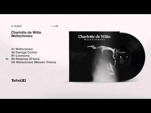 Turbo 175 - Charlotte De Witte - Weltschmerz