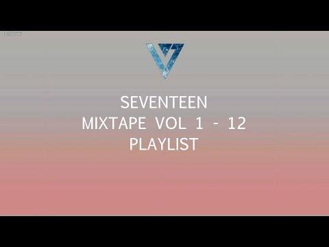 UPDATED] SEVENTEEN MIXTAPE VOL 1 - 12 PLAYLIST [INDIVIDUAL SONG