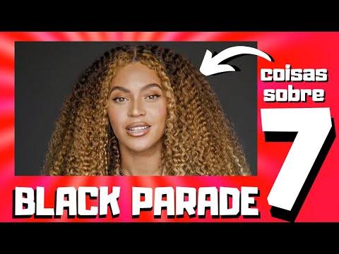 ✅ 7 coisas sobre a música BLACK PARADE de BEYONCE | Black Parade