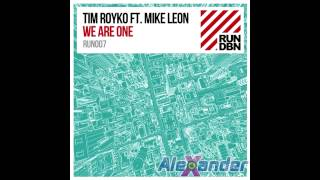 Tim Royko, Mike Leon - We Are One (Radio Edit)