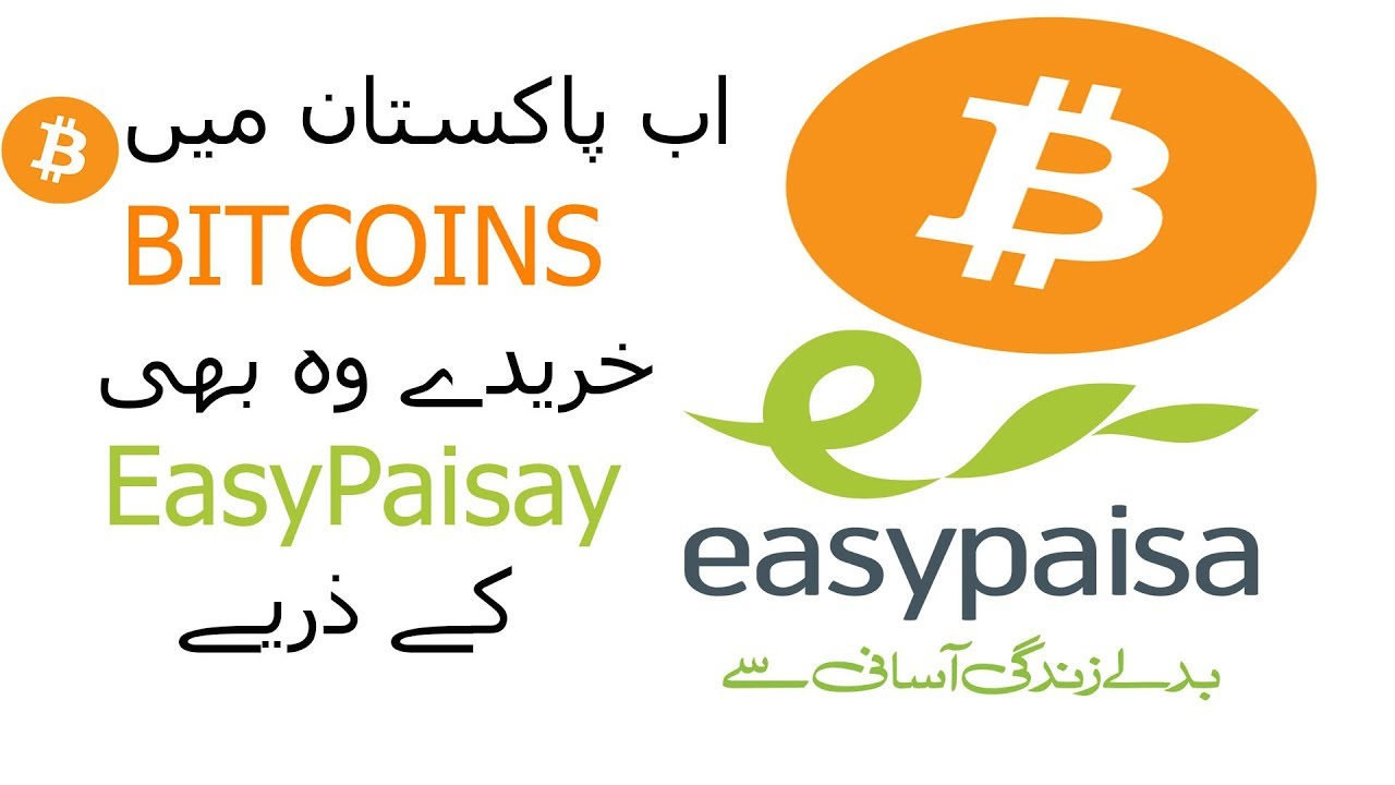 How to buy Bitcoins with Easypaisa in Pakistan   Step By Step Guide   Ezacademy