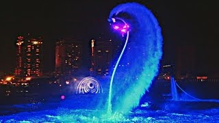 INCREDIBLE - Flyboard night time water show - LED Suites
