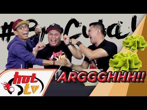 Bro Cuba : Minum Air Wasabi!!!!!!!