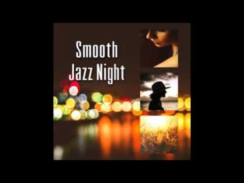Smooth jazz and layed back R&B