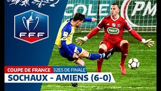 Coupe de France, 32es de finale : Sochaux - Amiens (6-0), résumé I FFF 2018