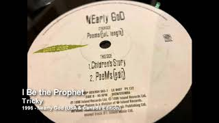Tricky - I Be the Prophet [1996 - Nearly God (USA & Canada Edition)]