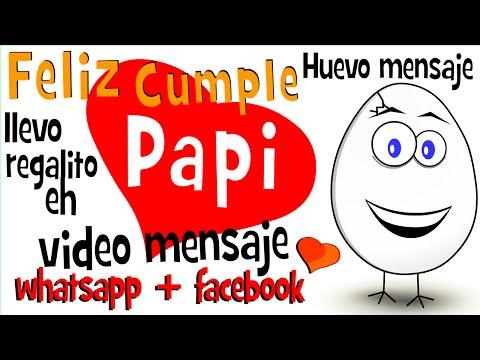 Feliz cumple Papi - Cumplea�os de Papa en whatsapp facebook - Huevo Mensaje