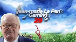 JEAN MARIE LE PEN GAMING 29 XÉNOPHOBE CHRONICLES ft. BENZAIE