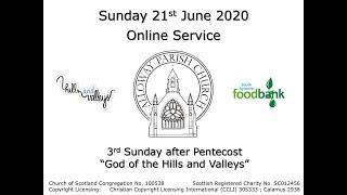 Alloway Parish Church Online Service - Sunday, 21st June 2020 (3rd Sunday after Pentecost)