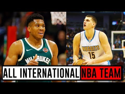 Building The BEST POSSIBLE NBA Team Of Only International Players