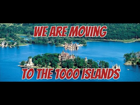 Ep21.  Big News!  We are moving to the 1000 Islands/Great Lakes