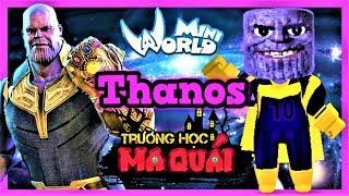 TRƯỜNG HỌC MA QUÁI: -tập 12- 1 ngày làm Thanos | Nếu găng tay vô cực trong mini world | Phong Cận Tv