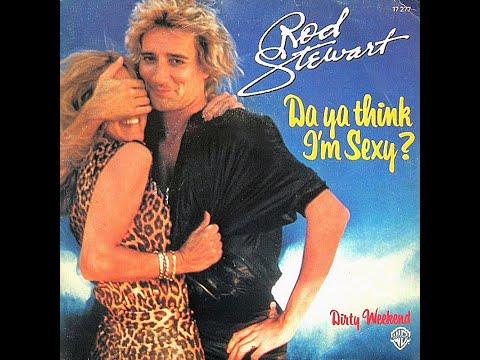 Rod Stewart ~ Da Ya Think I'm Sexy 1978 Disco Purrfection Version