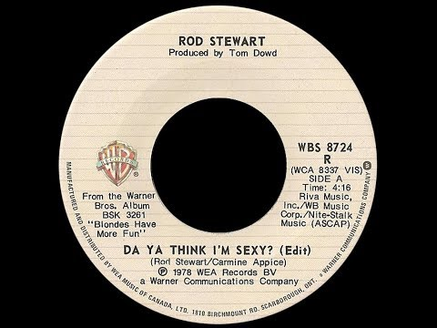 Rod Stewart ~ Da Ya Think I'm Sexy 1978 Disco Purrfection Version