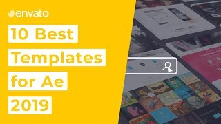 10 Best After Effects Templates For 2019