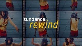 Sundance Rewind: World Welcome