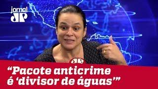 Janaína Paschoal: pacote anticrime de Moro é 'divisor de águas'