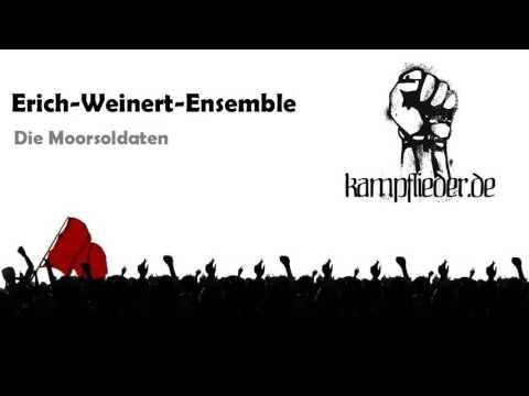Die Moorsoldaten (Deutsch)(Erich-Weinert-Ensemble)