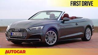 2017 Audi A5 Cabriolet | First Drive | Autocar India
