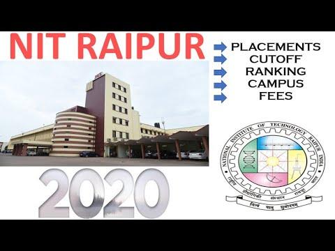 NIT Raipur Review 2020 I NIT Raipur Placement, Cut-off Rank, College Life, Etc. I JEE MAIN Exam 2020