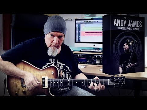 How to play and sound like Andy James | What Lies Beneath | STL Tones | Fractal Audio Axe-Fx AX8 |