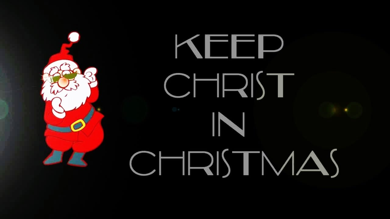 Keep Christ In Christmas - YouTube