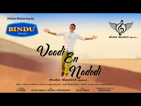 Sachin Sundar - Vaadi En Nadodi (Official Music Video) [4K] tamil album song