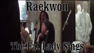 Raekwon - The Fat Lady Sings