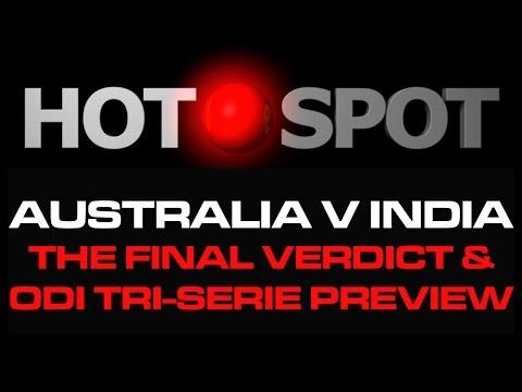 Hot Spot - #AUSvIND Test Series Review,...