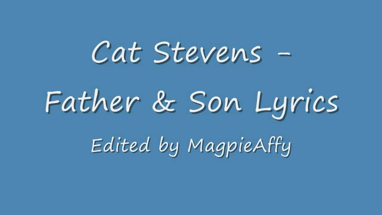 Father And Son Cat Stevens Lyrics Youtube