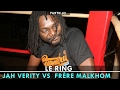 Download LE RING : Frère Malkhom VS Jah Verity [SPECTACLE]  Partie 02 MP3 song and Music Video
