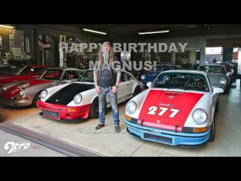 Happy Birthday Magnus Walker Youtube