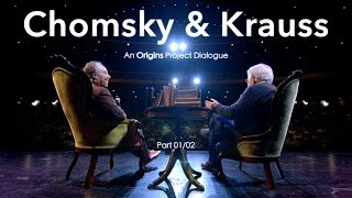 Chomsky & Krauss: An Origins Project Dialogue (OFFICIAL) - (Part 1/2)