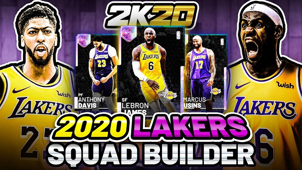 2019-2020 LOS ANGELES LAKERS NBA 2K20 SQUAD BUILDER IN NBA 2K19 MYTEAM