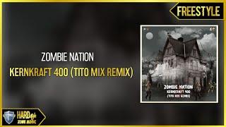 Zombie Nation - Kernkraft 400 (Tito Mix Remix) Free Download