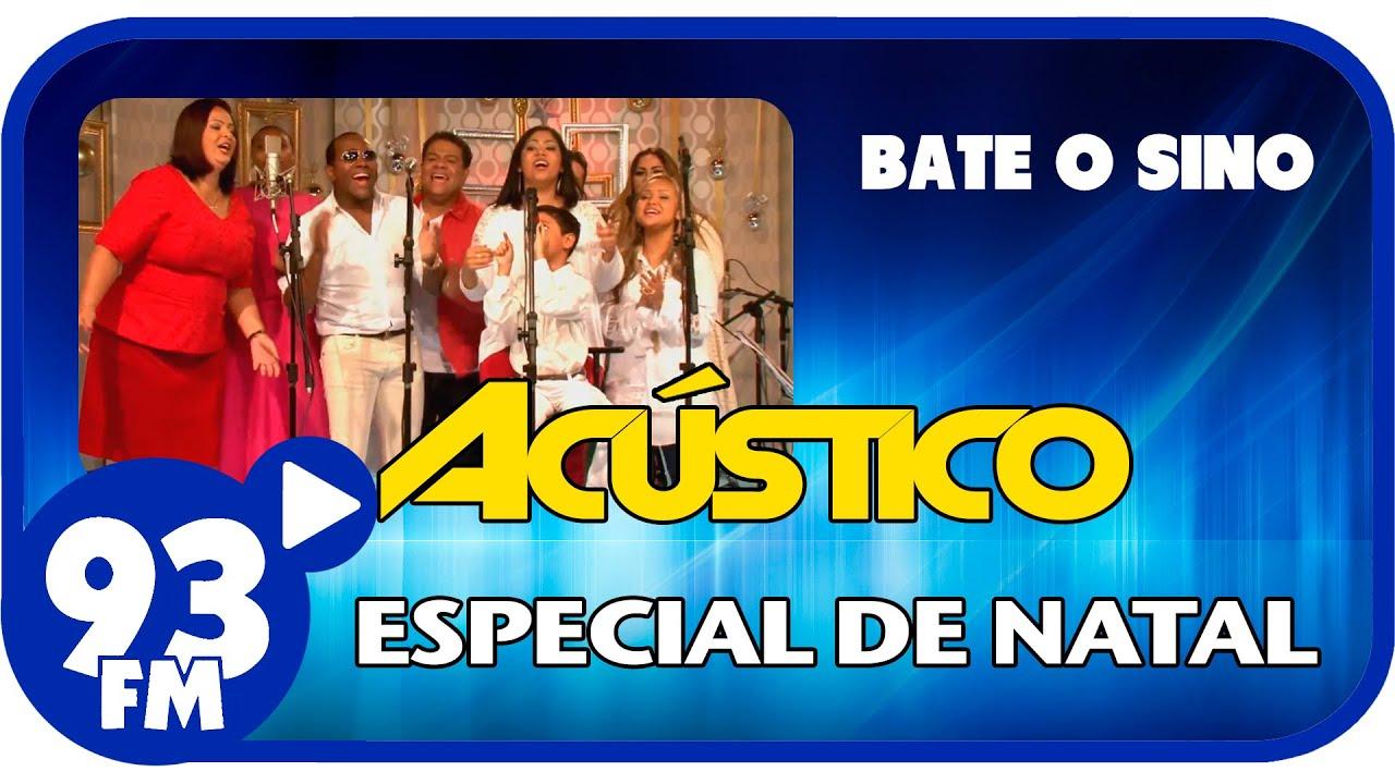 Cantores MK Music - BATE O SINO - Acústico 93 Especial de Natal - AO VIVO - Dez/2014